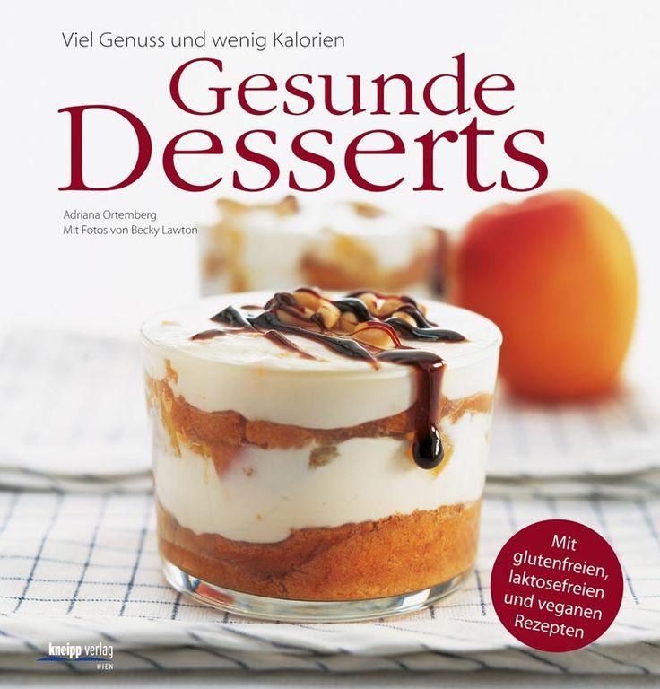 Gesunde Desserts: Viel Genuss und wenig Kalorien. Mit glutenfreien, laktosefreien und veganen Rezepten von Adriana Ortemberg, Kneipp-Verlag 2011, ISBN-13: 978-3708805238