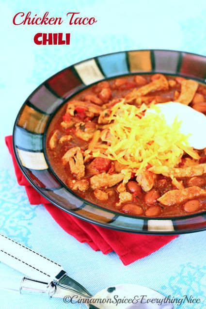 chicken taco chili via Cinnamon Spice and Every Thing Nice