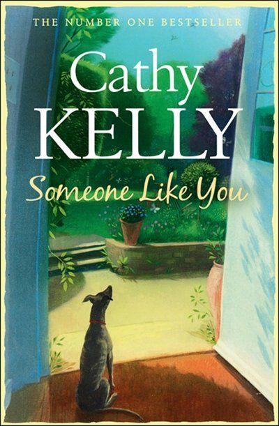 Cathy Kelly  - Someone Like You