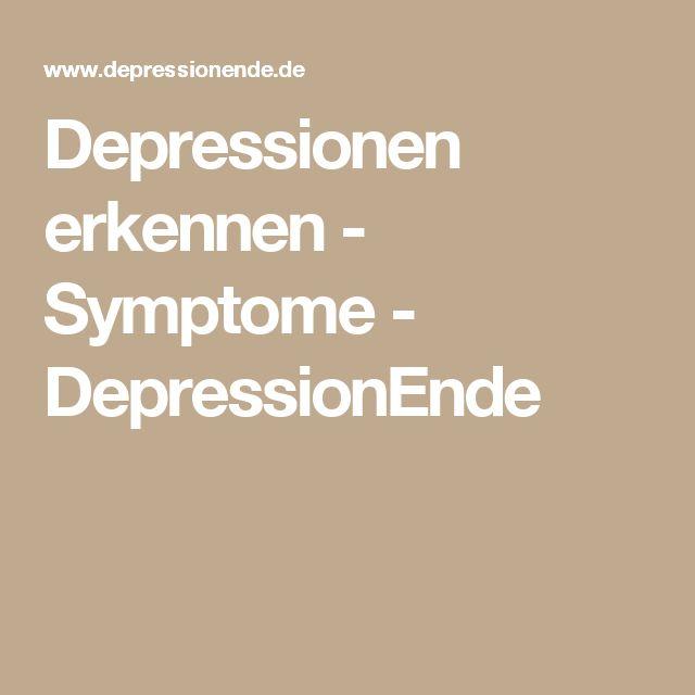 Depressionen erkennen - Symptome - DepressionEnde