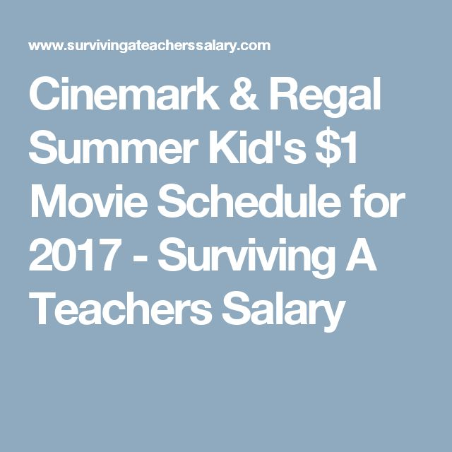 Cinemark & Regal Summer Kid's $1 Movie Schedule for 2017 - Surviving A Teachers Salary