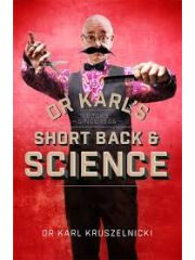 Lean back and settle in for cutting-edge scientific snippets from the trend-setting Dr Karl Kruszelnicki.