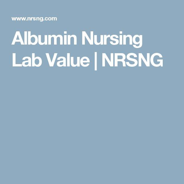 Albumin Nursing Lab Value | NRSNG