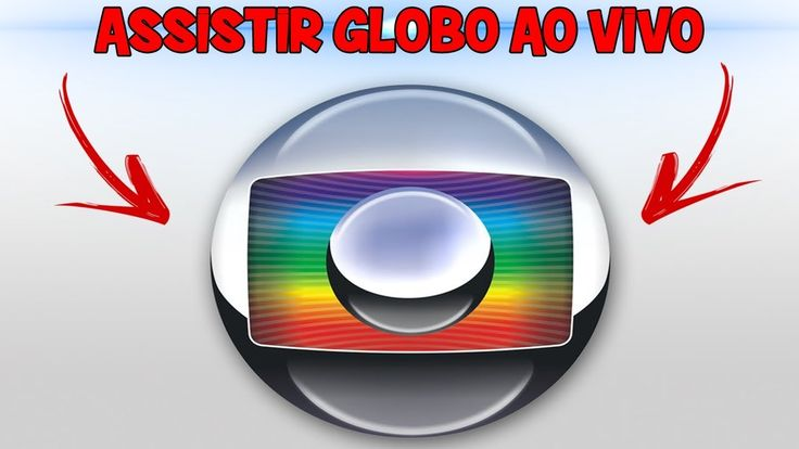 Assistir Rede Globo Ao Vivo Agora Online 24 Horas Hd Globo Ao