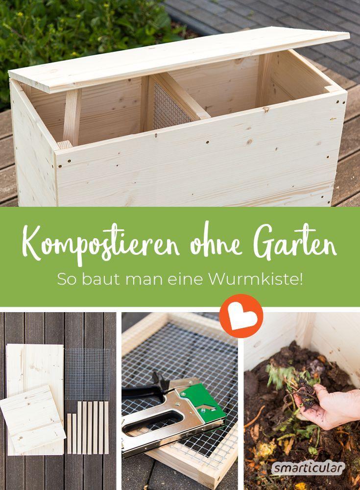 Mit Einer Wurmkiste Kannst Du Grunabfalle In Hochwertige Pflanzerde Verwandeln Selbst Wenn Du Keinen Platz Fur Einen Komposthau In 2020 Wurmkiste Kompostieren Kompost