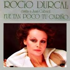Fue tan poco tu cariño, Rocío Dúrcal