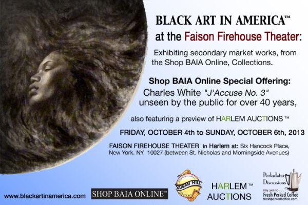 """""""Black Art In America™ at Faison Firehouse Theatre"""":  Art Show & Sale of Works by African American Master artists and their contemporaries...   Featuring original works by: Romare Bearden * Herbert Gentry * Hughie Lee Smith * Bob Thompson * Charles White *Purvis Young * Mr. Imagination * Vincent Smith * Frank Frazier * David Driskell * Charles Alston * Nnamdi Okonkwo * Mason Archie * Louis Delsarte * Lawrence Finney * Najjar Abdul-Musawwir * Woodrow Nash * ScareCro * Najee Dorsey and many…"""