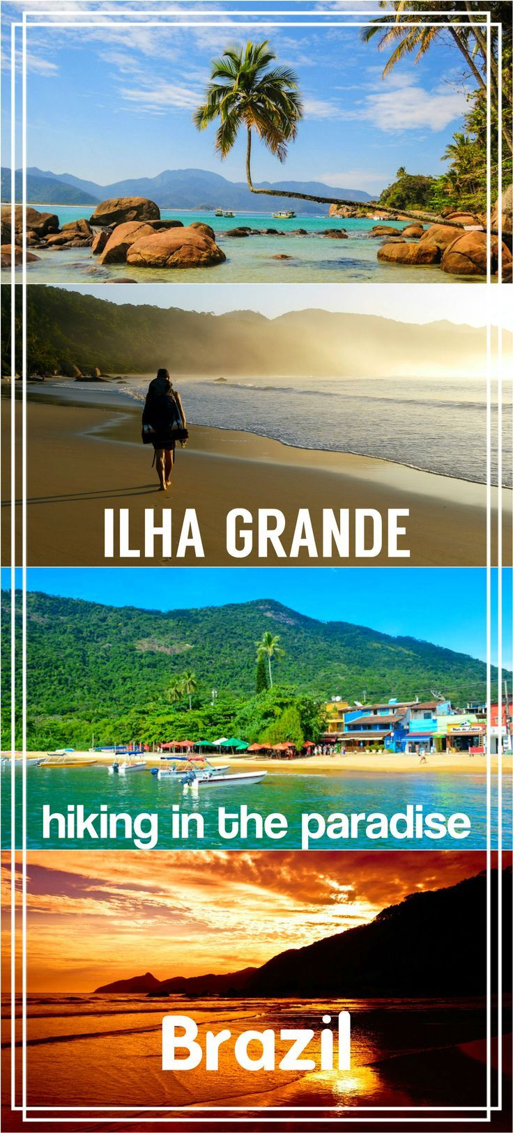 Complete guide to hiking around Ilha Grande, a paradise island in Brazil. Hiking route, map, how to get by public transport, ferry and bus timetable, where to camp, best beaches, local food places and many photos. All you need to know to plan a hike.