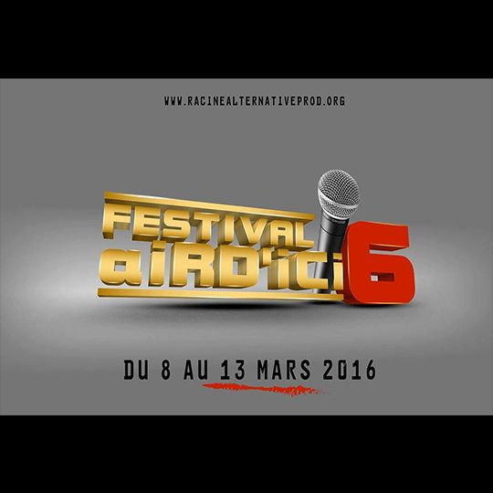 Festival AiRD'ICI du 8 au 13 Mars à Kinshasa - RDCONGO