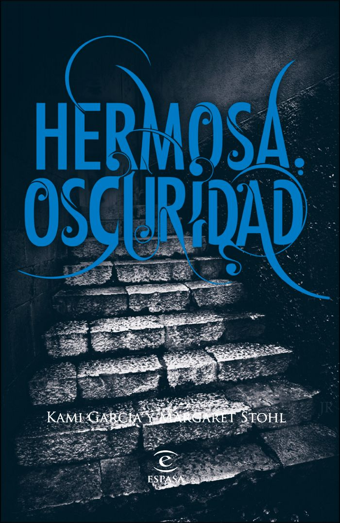 Libro: Hermosa Oscuridad Saga: Dieciséis Lunas (2/4) Título original : Beautiful Darkness Autoras: Kami García y Margaret St...