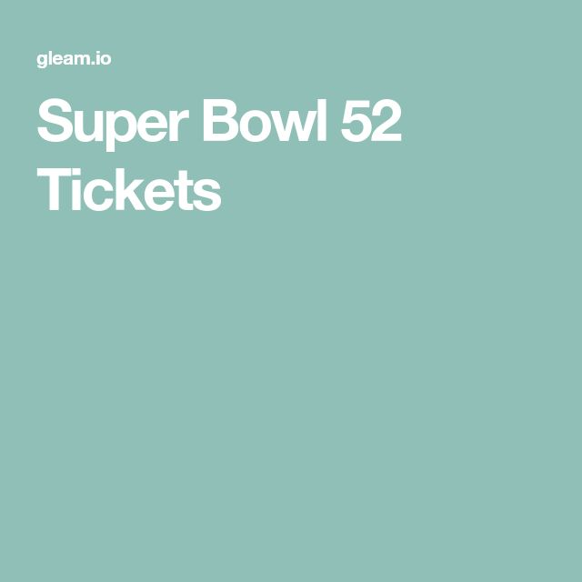 Super Bowl 52 Tickets #superbowllii #superbowl52 #football #budweiser #budweiserlite #tailgate #sweepstakes #giveaways #contests
