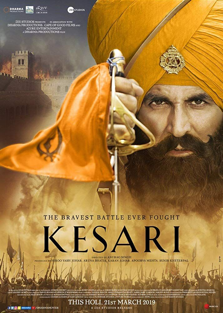 Kesari 2019 Based On An Incredible True Story Of The Battle Of Saragarhi In Which An Army Of 21 Si In 2020 Full Movies Free Full Movies Download Free Movie Downloads