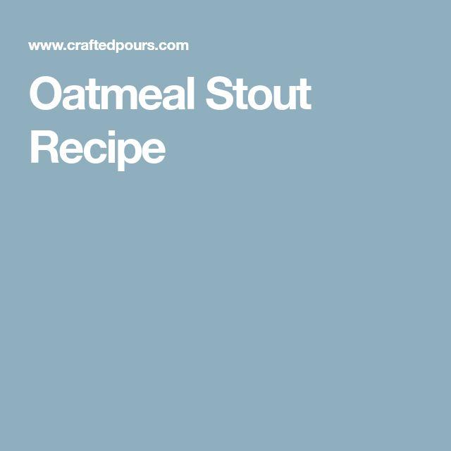 Oatmeal Stout Recipe