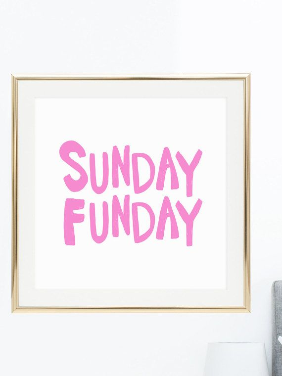 Sunday Funday Square wall artwork Printable by PrintableHappies - Affordably cute printable artwork by Printable Happies on @Etsy! Hand drawn and hand lettered, each piece is truly unique!