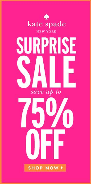 It's a Surprise Sale! enjoy up to 75% off at @katespadeny! ends 8/14. click through for details! http://rstyle.me/ad/rvmmnn2bn