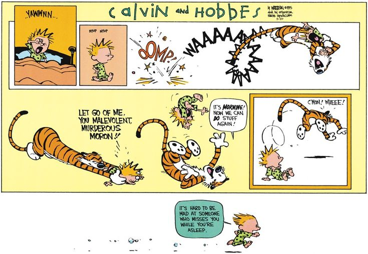 "#calvinandhobbes 2015.05.24 ""It's hard to be mad at someone who misses you while you're asleep."""