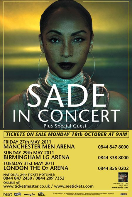 The last time Sade did a tour that included UK venues, college freshmen were just being born. This Spring, the iconic singer has three British gigs on the itinerary in addition to a whole leg of stops in the United States and Canada. Expect classic Sade melodies and new hits from last year's Soldier of Love.