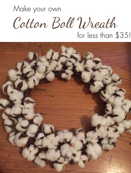 Make your own cotton boll wreath, for less than $35!