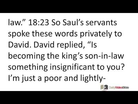 May 5 1 Samuel 17 and 18 Old Testament for the Daily Video Bible  Join us on Facebook at http://www.facebook.com/groups/DailyVideoBible/.  Our group is a safe place to ask questions about God & the Bible, receive encouragement, have your needs prayed for & share in the community of God.    Scripture quoted by permission of the NET Bible® copyright ©1996-2006 All Rights Reserved