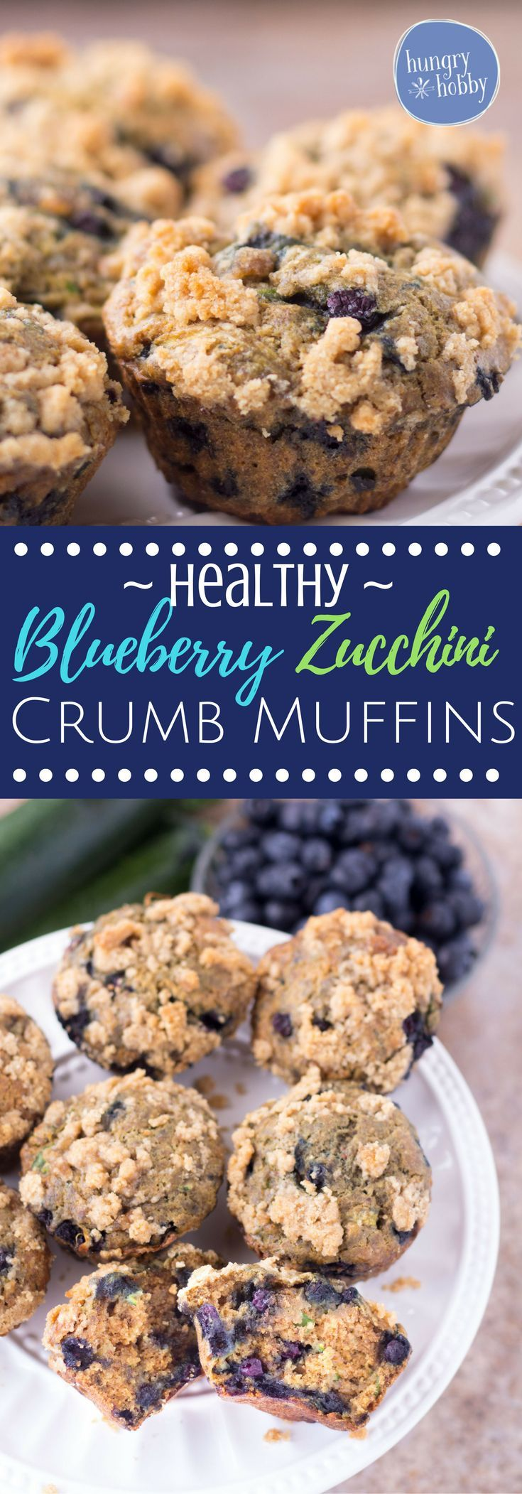These healthy blueberry zucchini muffins are bursting with warm freshly baked blueberries and a sweet crumb topping, you'd never guess they contain a vegetable! via @hungryhobby