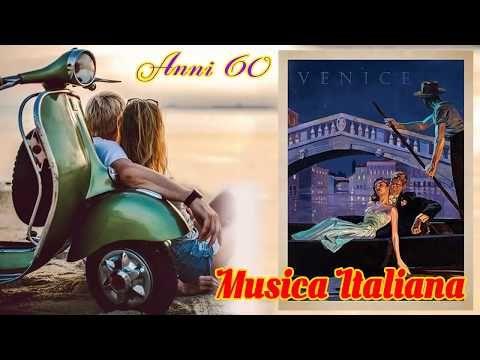 Musica Italiana anni 60 Canzoni anni '60 Italiane Migliori