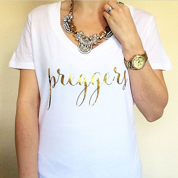 Hey, I found this really awesome Etsy listing at https://www.etsy.com/listing/220575684/preggers-pregnant-metallic-gold-or