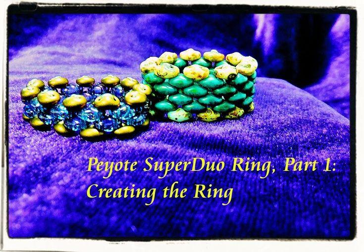 Peyote SuperDuo Ring Tutorial, Part 1 - The Ring
