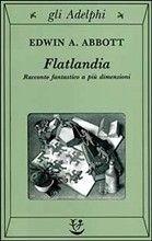 Flatlandia -    Edwin A. Abbot