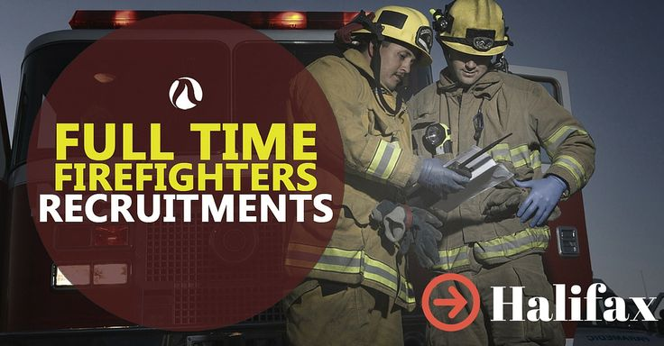 Important information regarding the Halifax recruitment. Have a look for details on their new firefighter job posting.