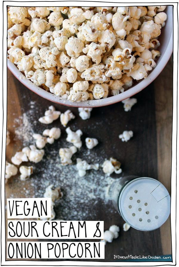 Vegan Sour Cream & Onion Popcorn Seasoning. No scary chemicals. Just 5 ingredients you already have in your pantry! #itdoesnttastelikechicken