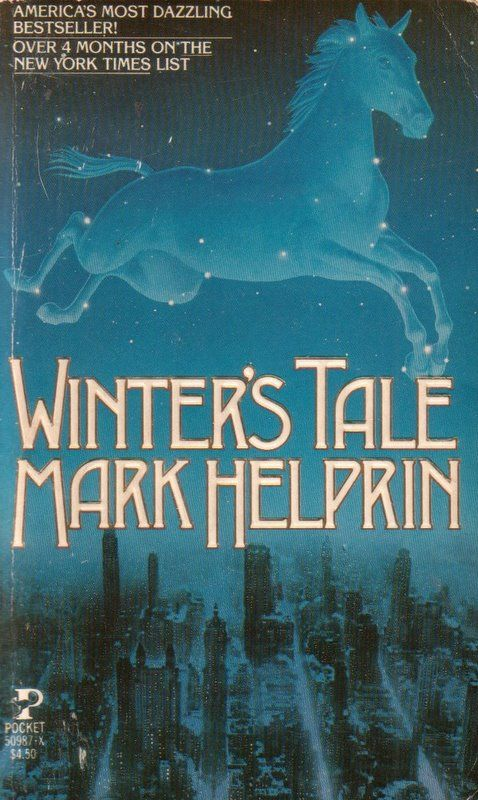 Winter's Tale, 1983.  Set in a mythical, Victorian New York