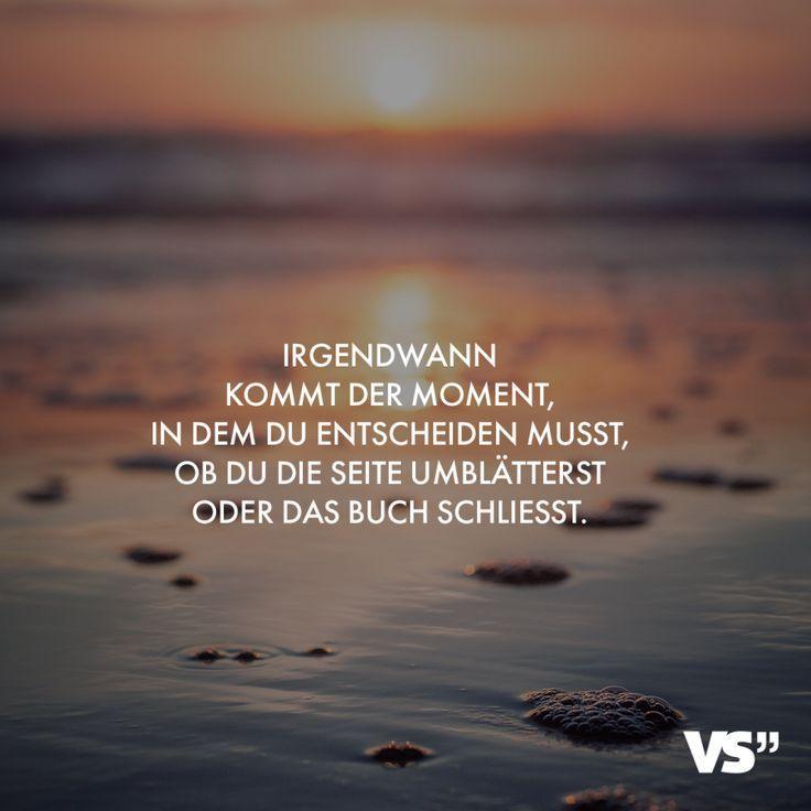 Visual Statements®️ Irgendwann kommt der Moment…