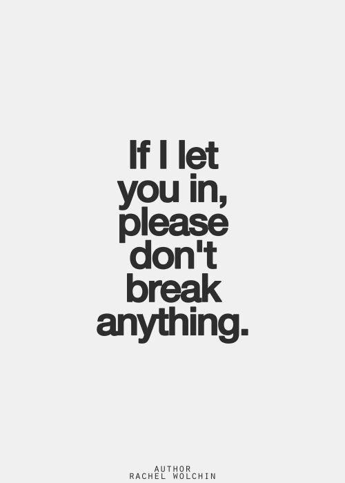 Don't break anything
