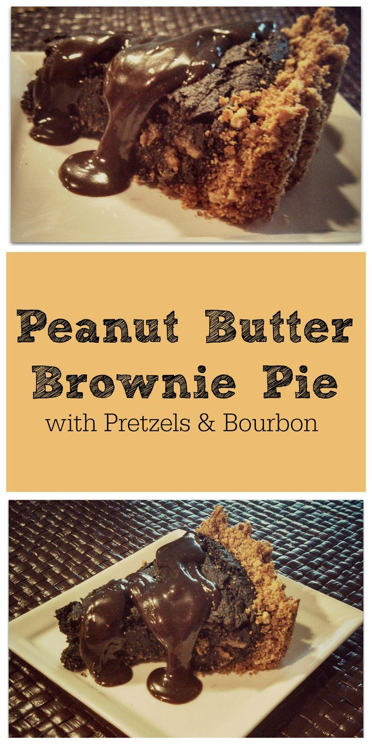 Peanut Butter Brownie Pie with Pretzels and Bourbon - Vegan and Dairy ...