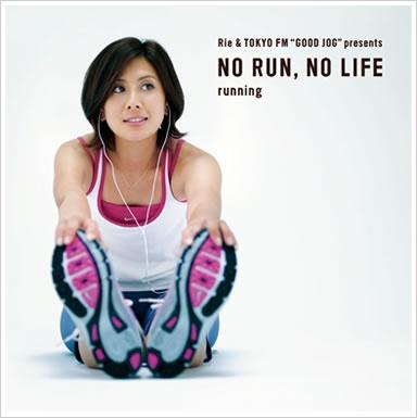 NO RUN, NO LIFE