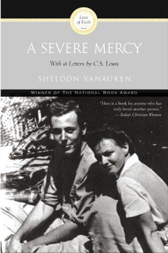 A Severe MercyWorth Reading, Severe Mercy,  Dust Jackets, Book Worth, Sheldon Vanauken, Favorite Book,  Dust Covers, Book Jackets,  Dust Wrappers