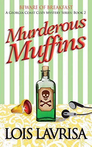 Murderous Muffins Georgia Coast Cozy Mysteries Book 2 B