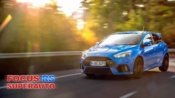 Ford Focus RS Superauto