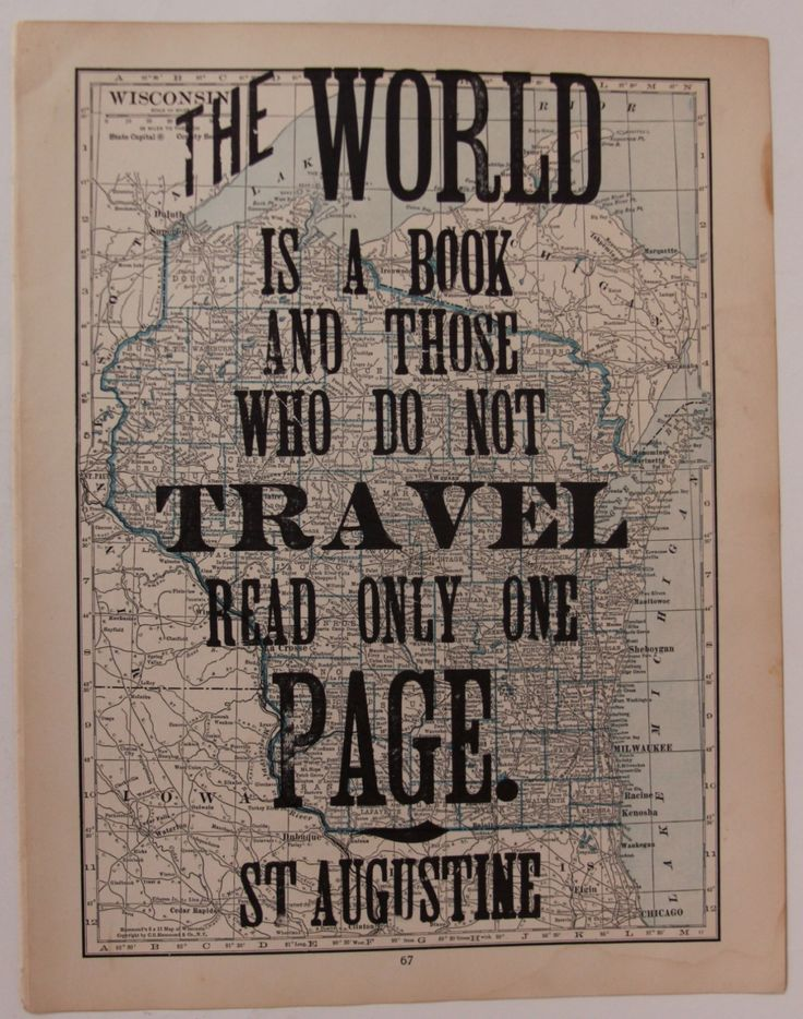 Travel quote for wall art ...  Find an old map, print this quote over it.