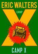 Camp X (Camp X Book 1) - Northwoods Press