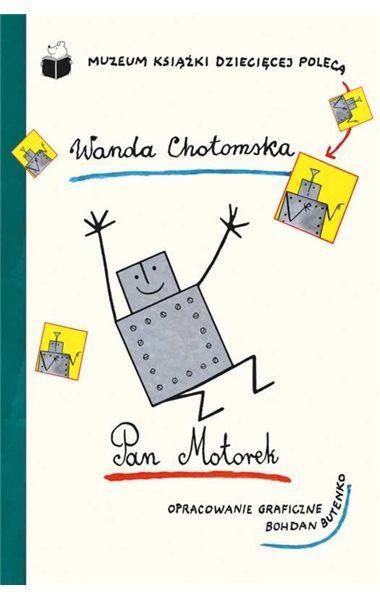 """Wielka kontynuacja sukcesu PANNY KRESECZKI. Czytelnikom """"Świerszczyka"""" tak bardzo podobały się przygody Panny Kreseczki, że koniecznie chcieli kolejnej opowieści w tej samej konwencji. W latach 1960–1961 Wanda Chotomska i Bohdan Butenko stworzyli więc nowy cykl historyjek. Tym razem bohaterem został  niezwykle pomocny PAN MOTOREK. To on zamienił szafę w windę i zastąpił w zaprzęgu konia. Komu jeszcze pomógł? Z książki się tego dowiecie."""