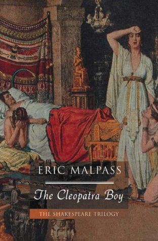 Cleopatra Boy: 2 (The Shakespeare trilogy) by Eric Malpass http://www.amazon.co.uk/dp/0755101987/ref=cm_sw_r_pi_dp_h04rvb0JDRY0E