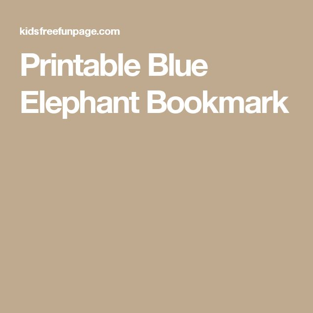 Printable Blue Elephant Bookmark