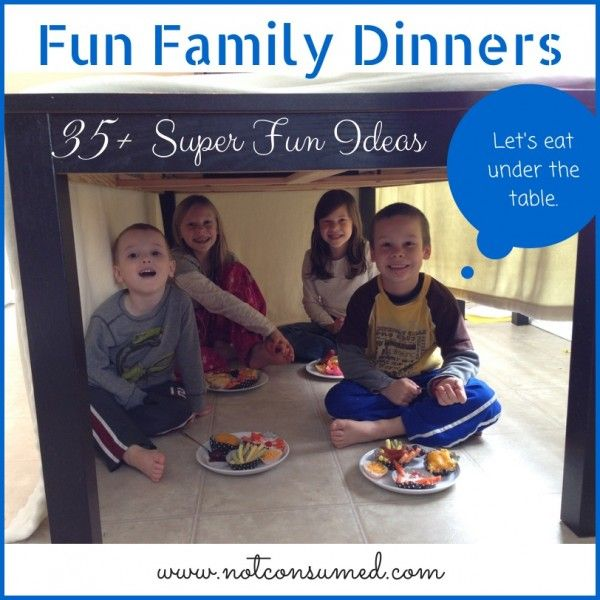 35+ Super fun ideas for your next family dinner. Make lasting memories with little effort!