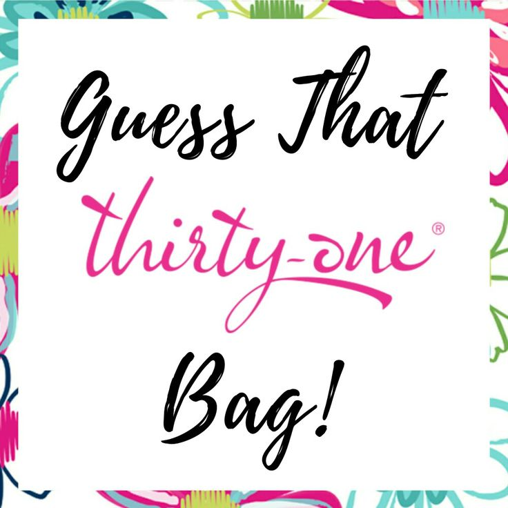 Guess that Thirty One Bag game for Facebook game   www.mythirtyone.com/bethcasebolt