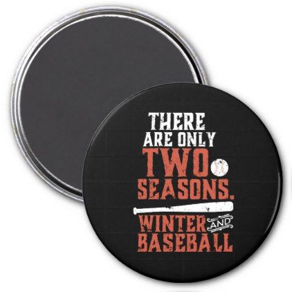Grunge and Distressed Funny Baseball Quote Magnet - winter gifts style special unique gift ideas