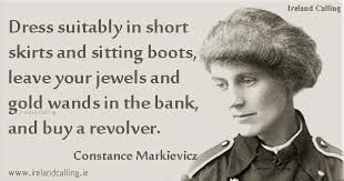 Image result for countess markievicz quotes