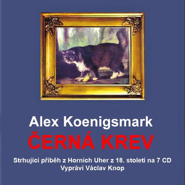 iTunes Cover Studio.cz: Alex Koenigsmark: Černá krev (7 CD) (účinkuje Václ...