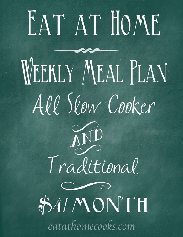 Weekly Meal Plans – All Slow Cooker and Traditional – January 13