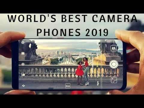 1c4f4b9107dbc2 World's Top 10 Best Camera 📷 Phones of 2019 ! - YouTube | Cell ...